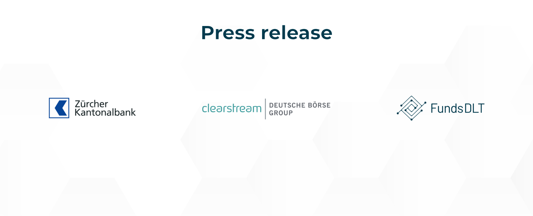 Zürcher Kantonalbank, Clearstream and FundsDLT process blockchain-based fund transactions